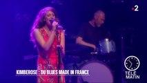 Scène - Kimberose : du blues made in France