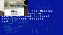 New Releases The Museum Effect: How Museums, Libraries, and Cultural Institutions Educate and