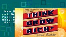 New Releases Think and Grow Rich (Official Publication of the Napoleon Hill Foundation)  For Full