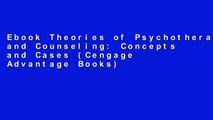 Ebook Theories of Psychotherapy and Counseling: Concepts and Cases (Cengage Advantage Books) Full