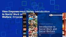View Empowerment Series: Introduction to Social Work and Social Welfare: Empowering People