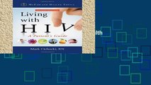 New Trial Living with HIV: A Patient s Guide (McFarland Health Topics) free of charge