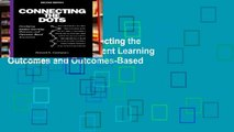 Unlimited acces Connecting the Dots: Developing Student Learning Outcomes and Outcomes-Based