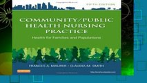Best ebook  Community/Public Health Nursing Practice: Health for Families and Populations, 5e