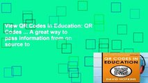View QR Codes in Education: QR Codes ... A great way to pass information from on source to