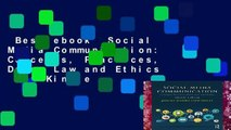 Best ebook  Social Media Communication: Concepts, Practices, Data, Law and Ethics  For Kindle