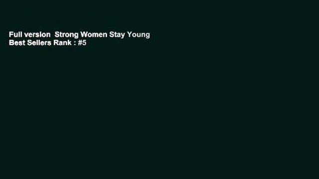 Full version  Strong Women Stay Young  Best Sellers Rank : #5
