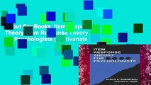 About For Books  Item Response Theory: Item Response Theory for Psychologists (Multivariate