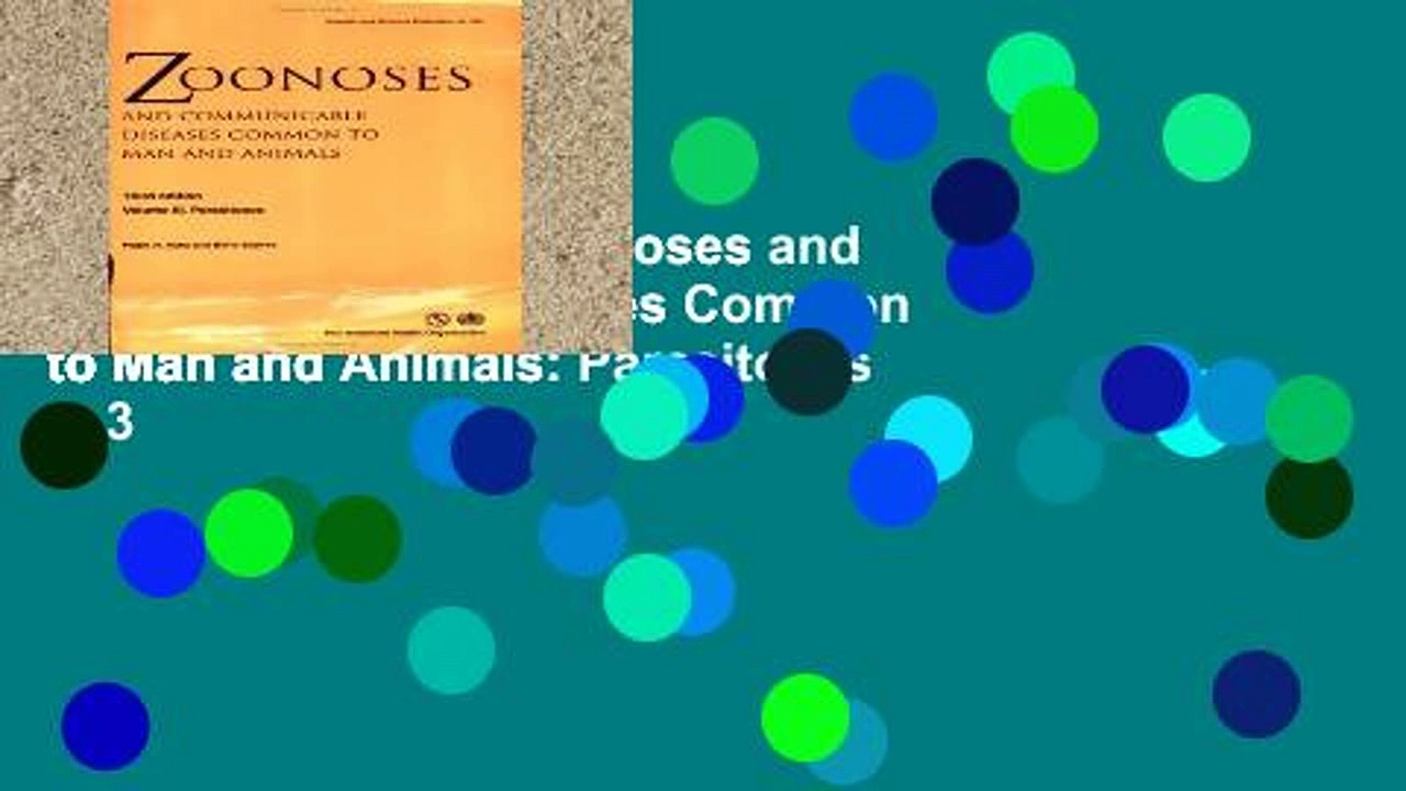 About For Books  Zoonoses and Communicable Diseases Common to Man and Animals: Parasitoses v. 3