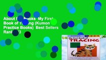 About For Books  My First Book of Tracing (Kumon s Practice Books)  Best Sellers Rank : #3