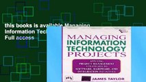 this books is available Managing Information Technology Projects Full access