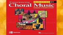 Best ebook  Experiencing Choral Music: Beginning Unison 2-Part/3-Part (Experiencing Choral Music