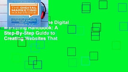 A Step-By-Step Guide to Creating Websites That Sell The Digital Marketing Handbook