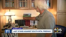 Man fighting South Mountain freeway project and his HOA