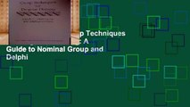 Unlimited acces Group Techniques for Program Planning: A Guide to Nominal Group and Delphi