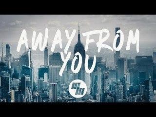 Vanrip & Cureton - Away From You (Lyrics) Feat. Danilyon