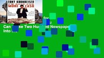Best seller  I m Back for More Cash: (Because You Can t Take Two Hundred Newspapers Into the