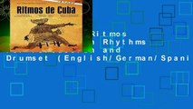 Best ebook  Ritmos de Cuba: Cuban Rhythms for Percussion and Drumset (English/German/Spanish