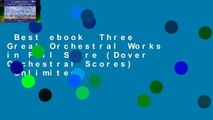 Best ebook  Three Great Orchestral Works in Full Score (Dover Orchestral Scores)  Unlimited