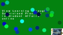 View Learning Through Supervised Practice in Student Affairs online