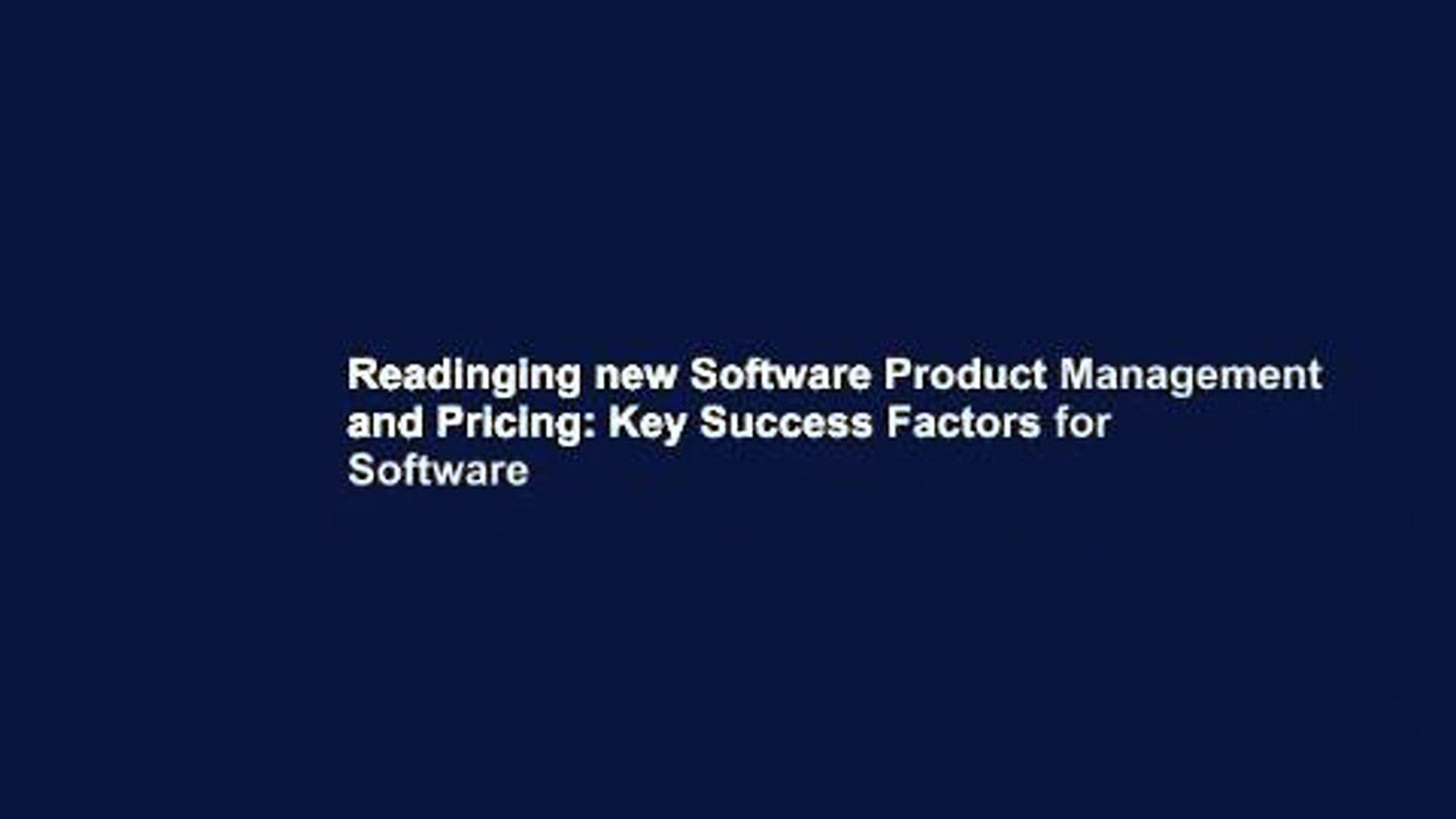 Readinging new Software Product Management and Pricing: Key Success Factors for Software
