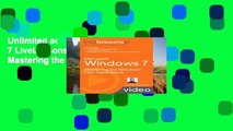 Unlimited acces Microsoft Windows 7 LiveLessons (Video Training): Mastering the Windows User