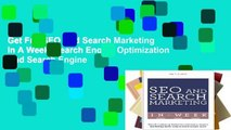 Get Full SEO And Search Marketing In A Week: Search Engine Optimization And Search Engine