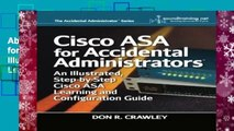 About For Books  Cisco ASA for Accidental Administrators: An Illustrated Step-by-Step ASA Learning