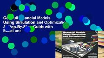 Get Full Financial Models Using Simulation and Optimization: A Step-By-Step Guide with Excel and
