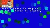 View A Sense of Urgency Ebook A Sense of Urgency Ebook