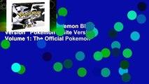 About For Books  Pokemon Black Version   Pokemon White Version Volume 1: The Official Pokemon