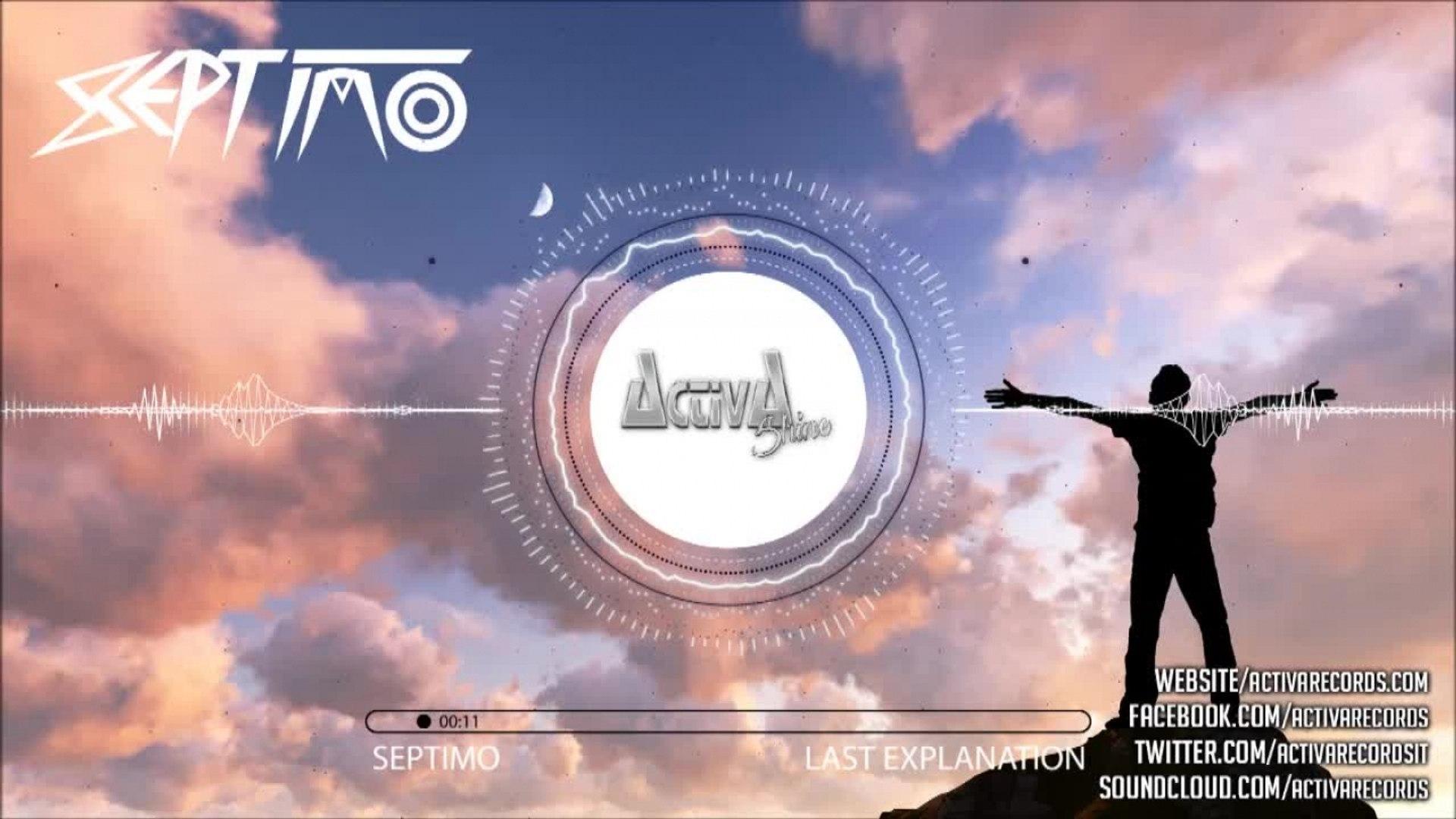 Septimo - Last Explanation (Original Mix) - Official Preview (Activa Shine)