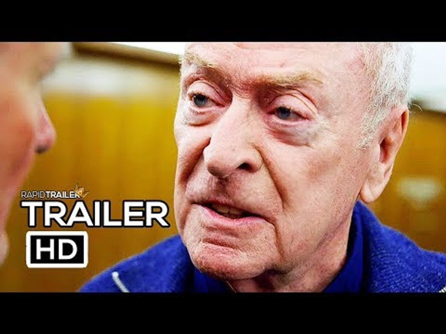 KING OF THIEVES Official Trailer #2 (2018) Michael Caine, Charlie Cox Movie HD