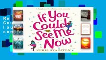 Reading Full If You Could See Me Now: A laugh out loud romantic comedy D0nwload P-DF