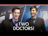Two Doctors! Matt Smith and David Tennant on the Doctor Who 50th extravaganza