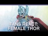 Fans react to female Thor announcement at Comic-Con