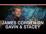 James Corden 'We discussed a Gavin & Stacey musical'