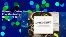 D0wnload Online Gardening: Square Foot Gardening, Gardening A Beginners Guide free of charge