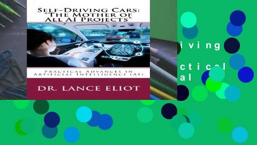Reading Full Self-Driving Cars:The Mother of All AI Projects: Practical  Advances in Artificial