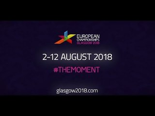 Glasgow 2018 European Championships - Tickets on sale now