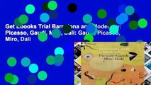 Get Ebooks Trial Barcelona and Modernity  Picasso, Gaudi, Miro, Dali  Gaudi, Picasso, Miro, Dali