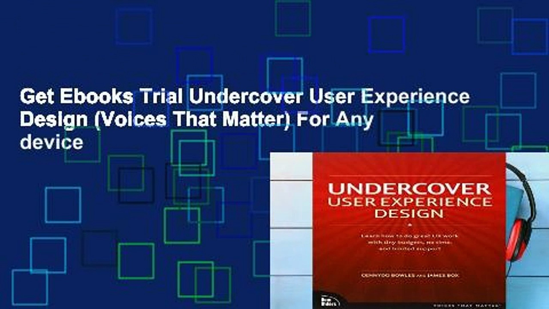 Get Ebooks Trial Undercover User Experience Design Voices That Matter For Any Device Video Dailymotion