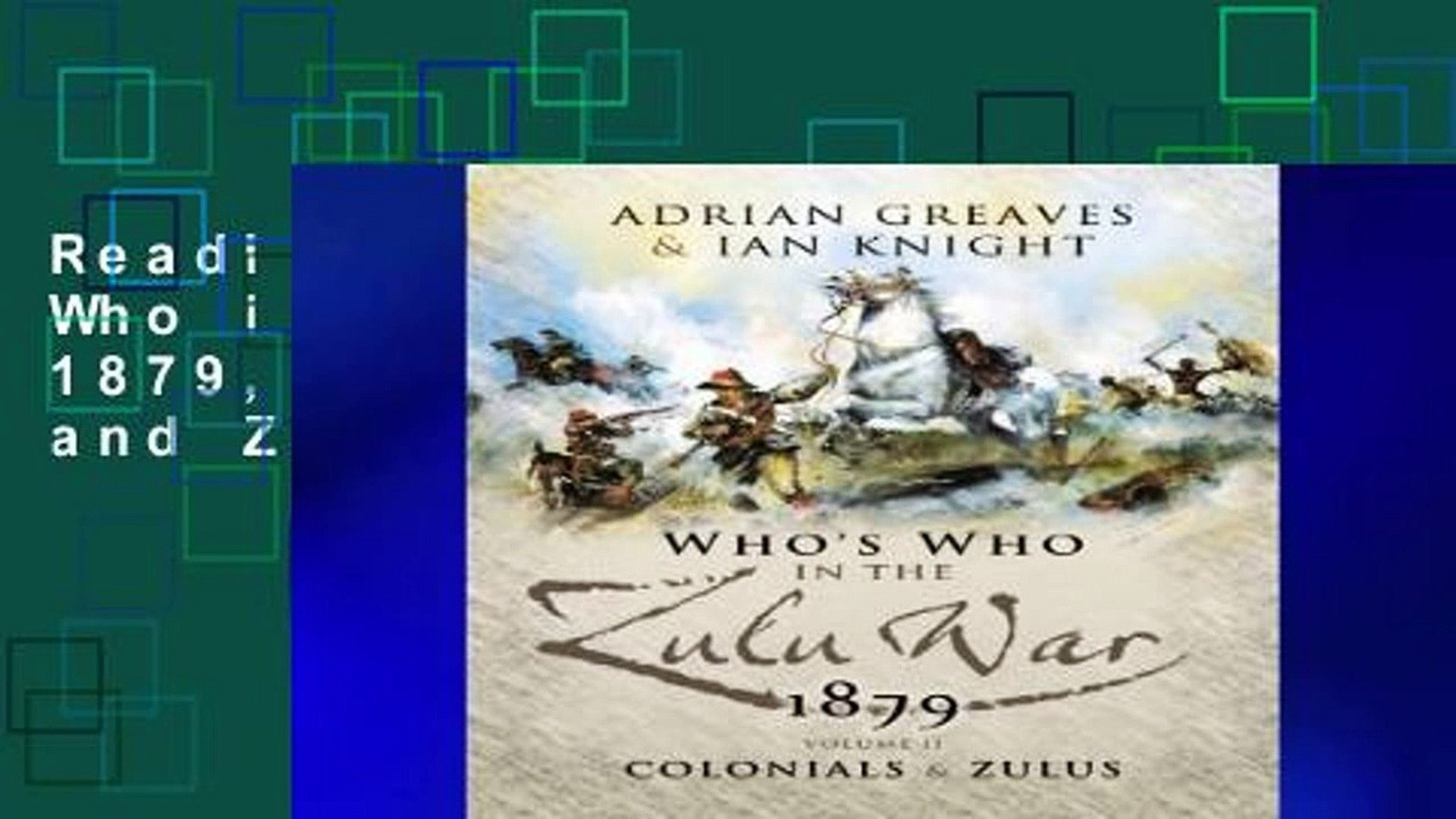 Reading books Who s Who in the Zulu War 1879, Vol. 2: Colonials and Zulus free of charge