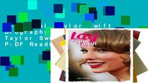 New Trial Taylor Swift Biography: Tay - The Taylor Swift Story P-DF Reading