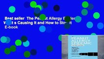 Best seller  The Peanut Allergy Epidemic: What s Causing It and How to Stop It  E-book