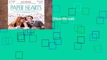 [book] Free Paper Hearts (Heartbreak Chronicles)