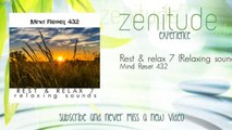 Mind Reset 432 - Rest & relax 7 - Relaxing sounds