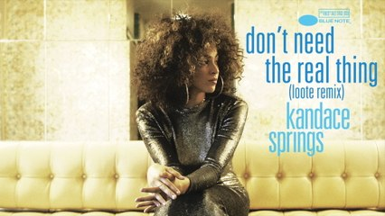 Kandace Springs - Don't Need The Real Thing