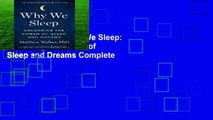 New Releases Why We Sleep: Unlocking the Power of Sleep and Dreams Complete