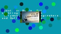 About For Books  Film Lighting: Talks with Hollywood s Cinematographers and Gaffers Complete
